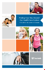 PDF Thumbnail for Finding Your Way Around Our Health Care System: A Guide for Newcomers to Canada
