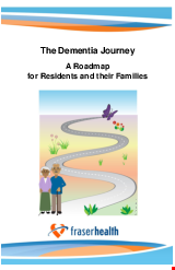 PDF Thumbnail for The Dementia Journey  A Roadmap  for Residents and their Families