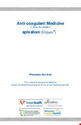 PDF Thumbnail for Anti-Coagulant Medicine (Factor Xa Inhibitor) – apixaban (Eliquis®)