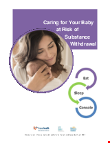PDF Thumbnail for Caring for Your Baby at Risk of Substance Withdrawal: Eat - Sleep - Console